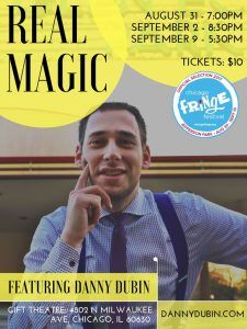 """""""Real Magic"""" at Chicago Fringe Festival @ Gift Theatre"""